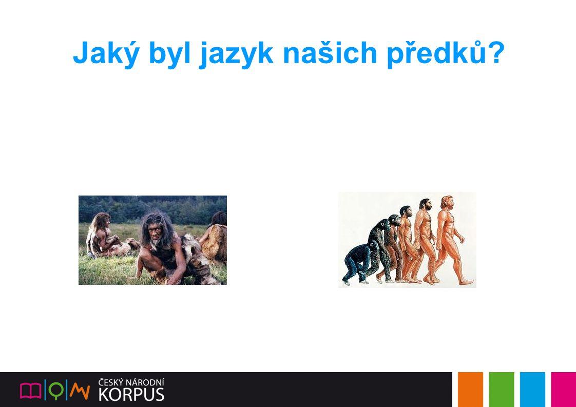 Jaký byl jazyk našich předků