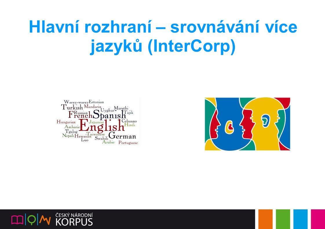 Hlavní rozhraní – srovnávání více jazyků (InterCorp)
