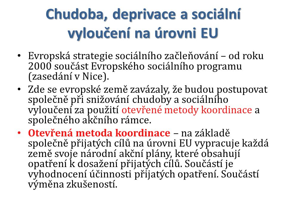 Chudoba, deprivace a sociální vyloučení na úrovni EU