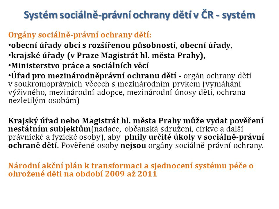 Systém sociálně-právní ochrany dětí v ČR - systém