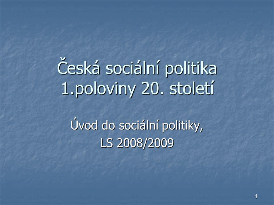 Česká sociální politika 1.poloviny 20. století