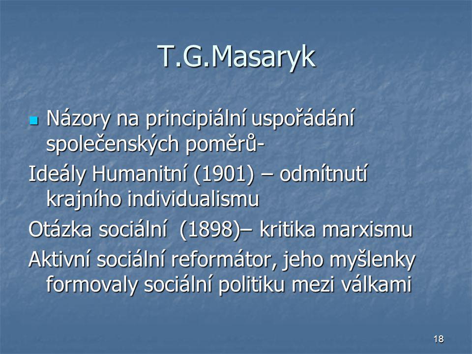 T.G.Masaryk Názory na principiální uspořádání společenských poměrů-