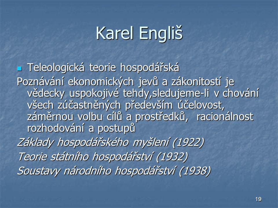 Karel Engliš Teleologická teorie hospodářská