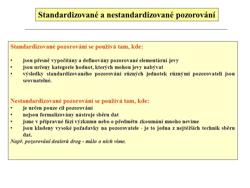 Standardizované a nestandardizované pozorování