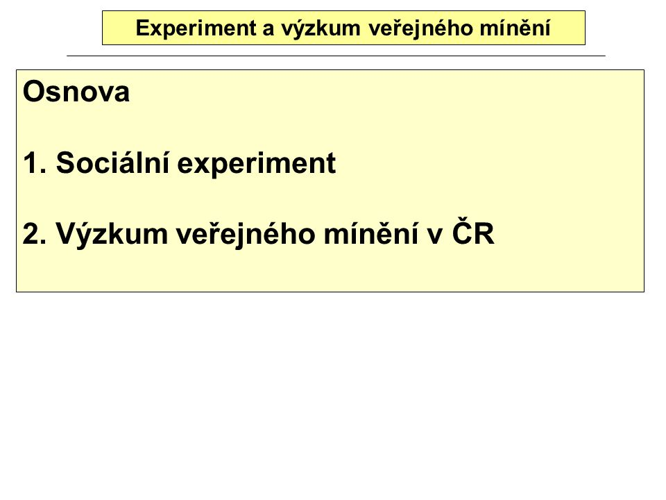 Experiment a výzkum veřejného mínění