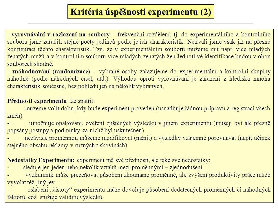 Kritéria úspěšnosti experimentu (2)