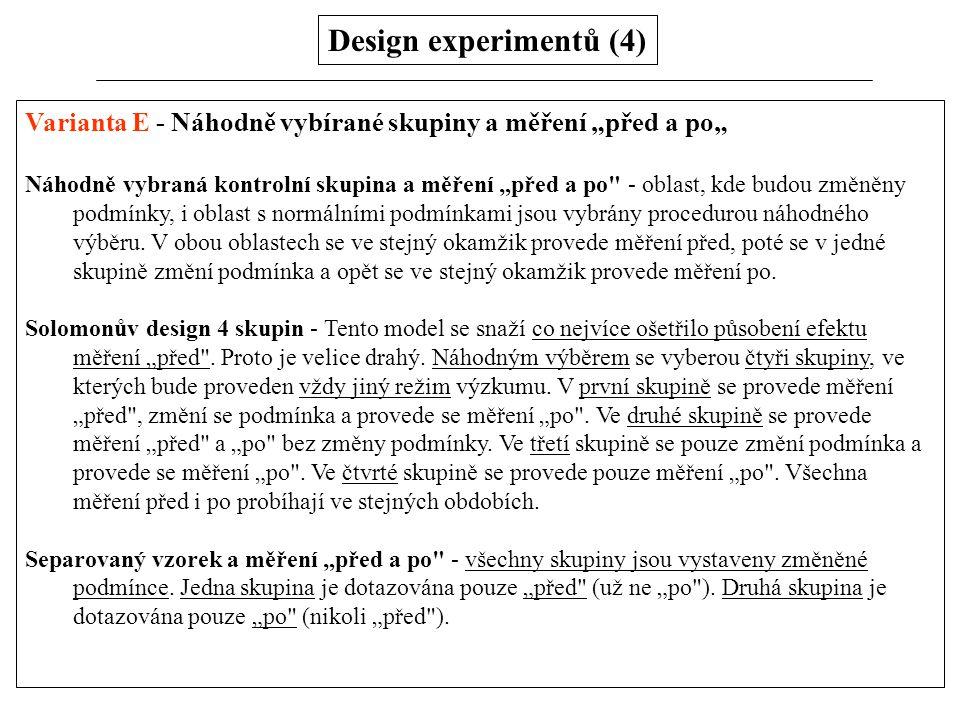 """Design experimentů (4) Varianta E - Náhodně vybírané skupiny a měření """"před a po"""""""