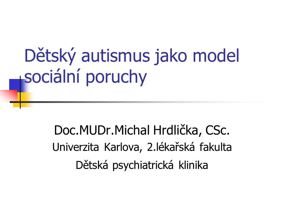 Dětský autismus jako model sociální poruchy