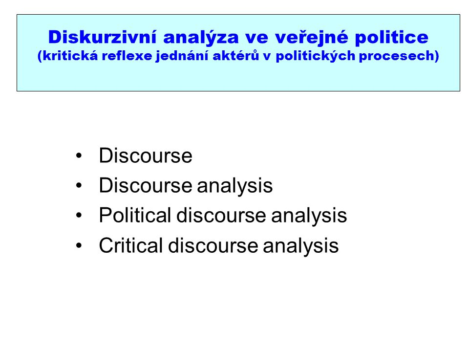 Political discourse analysis Critical discourse analysis