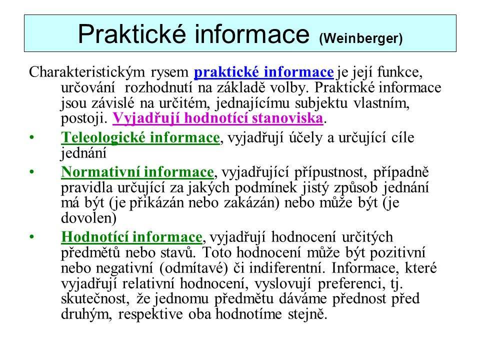 Praktické informace (Weinberger)