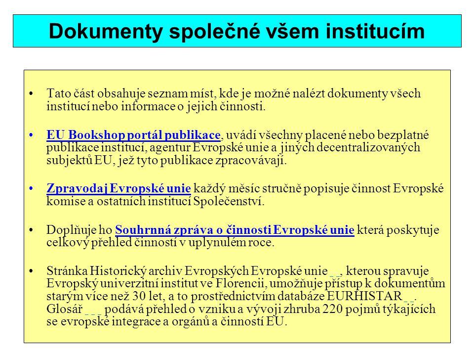 Dokumenty společné všem institucím