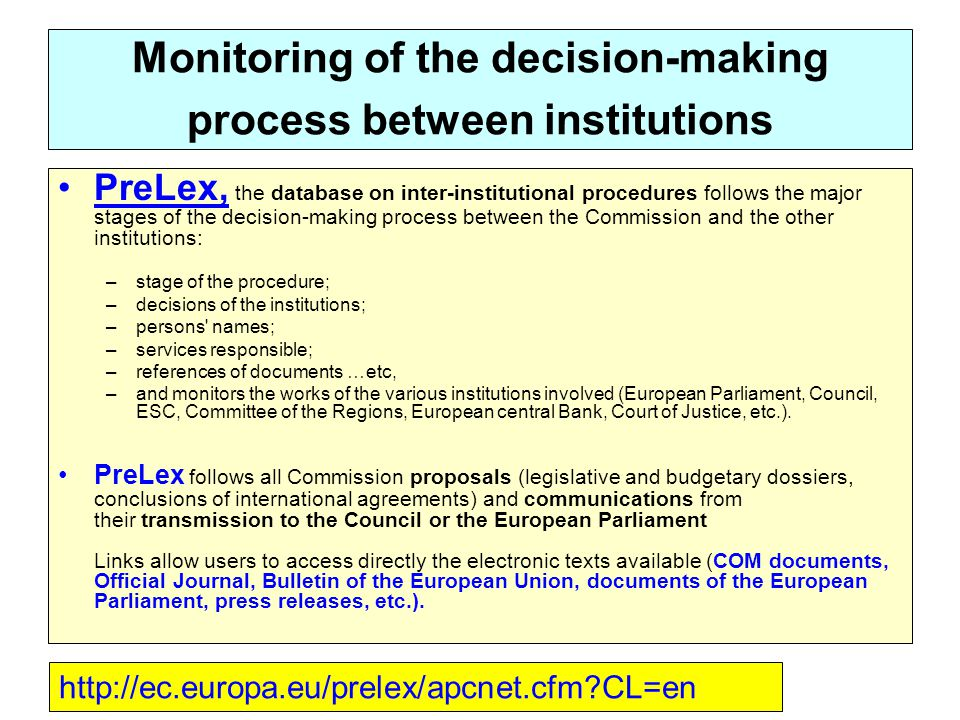 Monitoring of the decision-making process between institutions