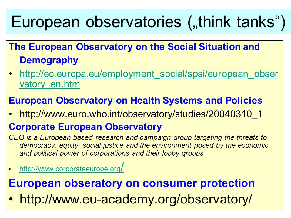 "European observatories (""think tanks )"
