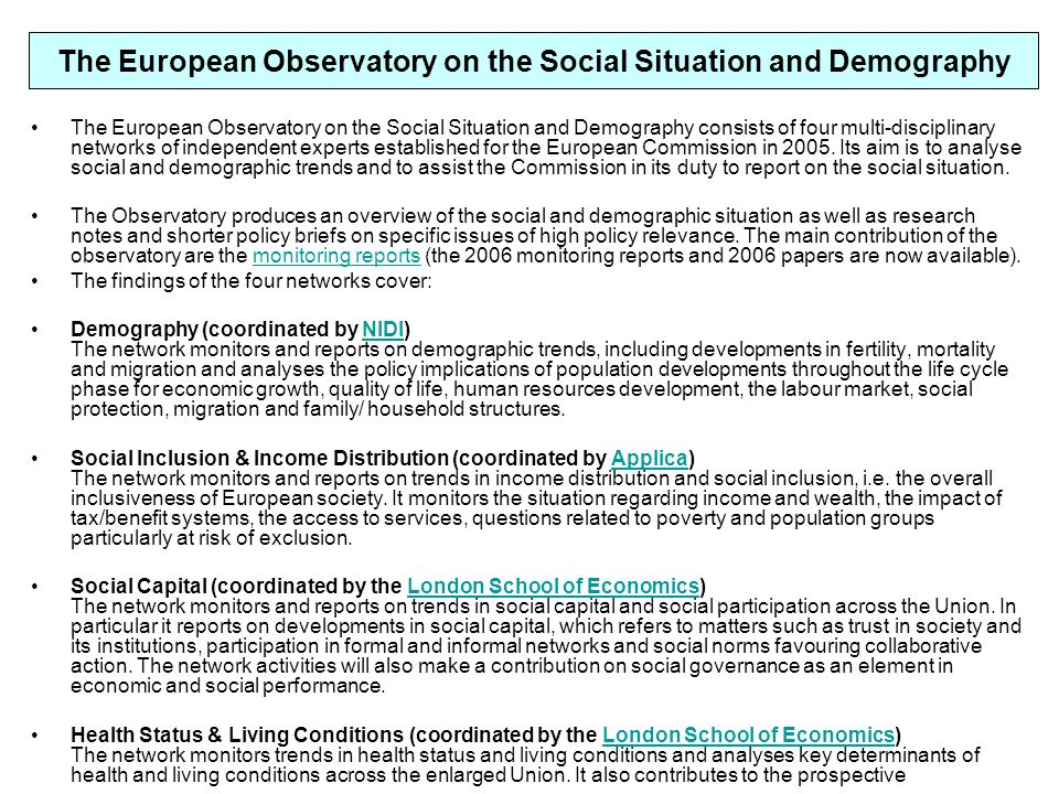The European Observatory on the Social Situation and Demography