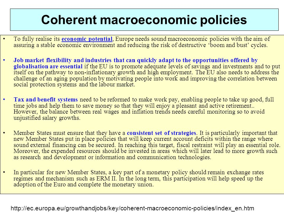 Coherent macroeconomic policies