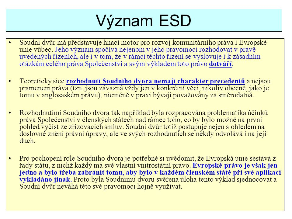 Význam ESD