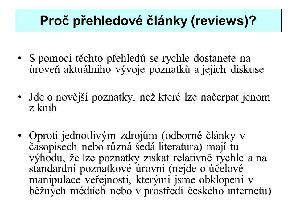 Proč přehledové články (reviews)
