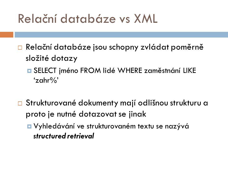 Relační databáze vs XML