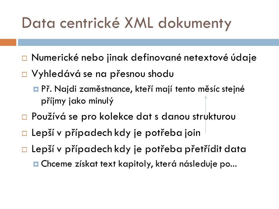 Data centrické XML dokumenty