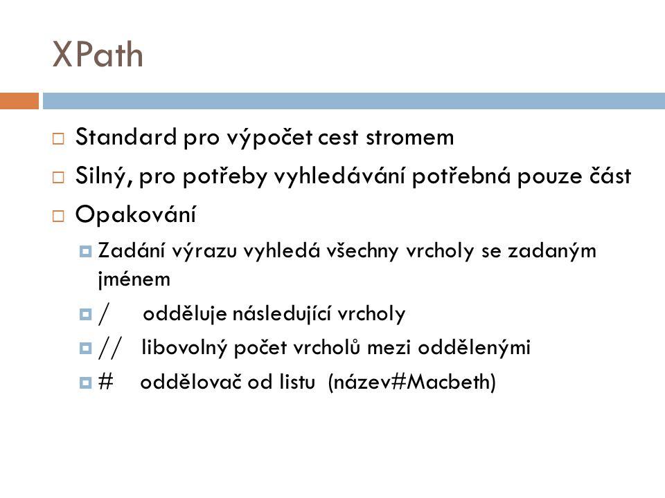 XPath Standard pro výpočet cest stromem