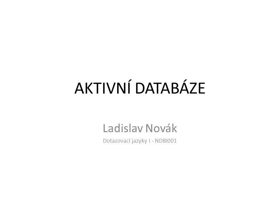 Ladislav Novák Dotazovací jazyky I - NDBI001