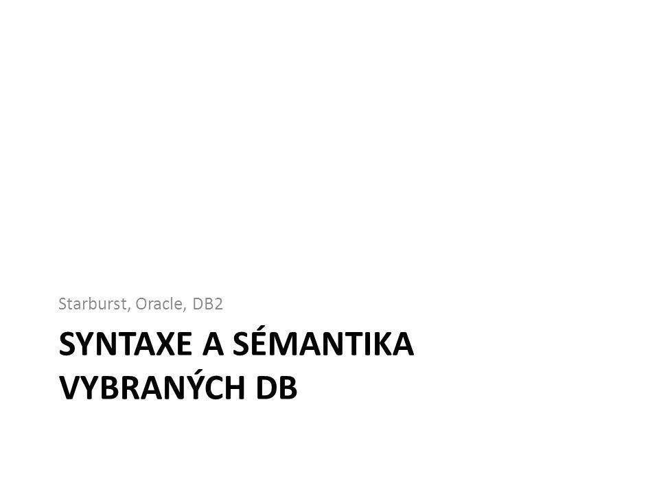 Syntaxe a sémantika vybraných db