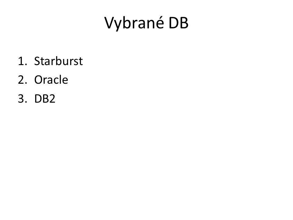 Vybrané DB Starburst Oracle DB2
