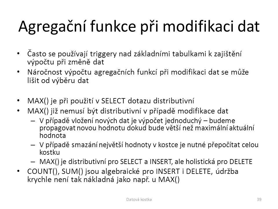 Agregační funkce při modifikaci dat