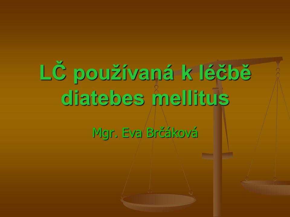 LČ používaná k léčbě diatebes mellitus