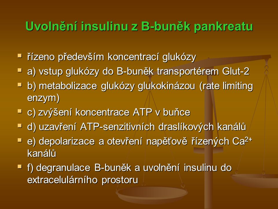 Uvolnění insulinu z B-buněk pankreatu