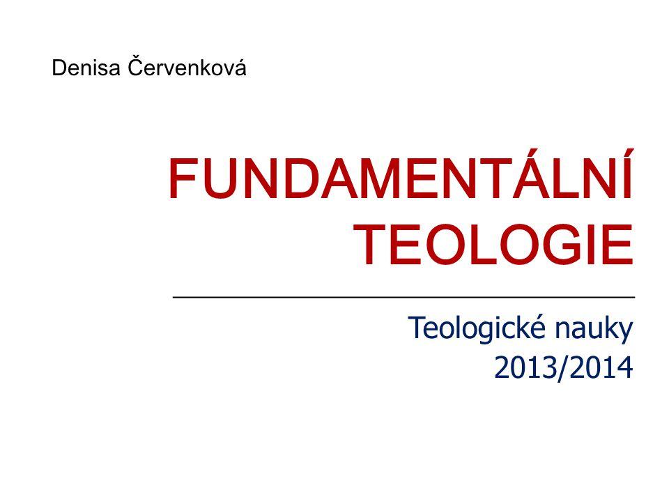 FUNDAMENTÁLNÍ TEOLOGIE