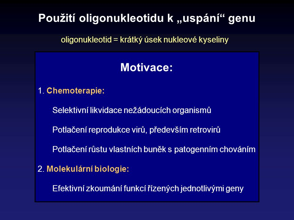 """Použití oligonukleotidu k """"uspání genu"""