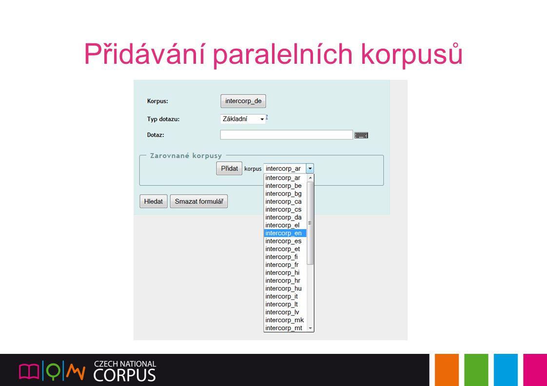Přidávání paralelních korpusů