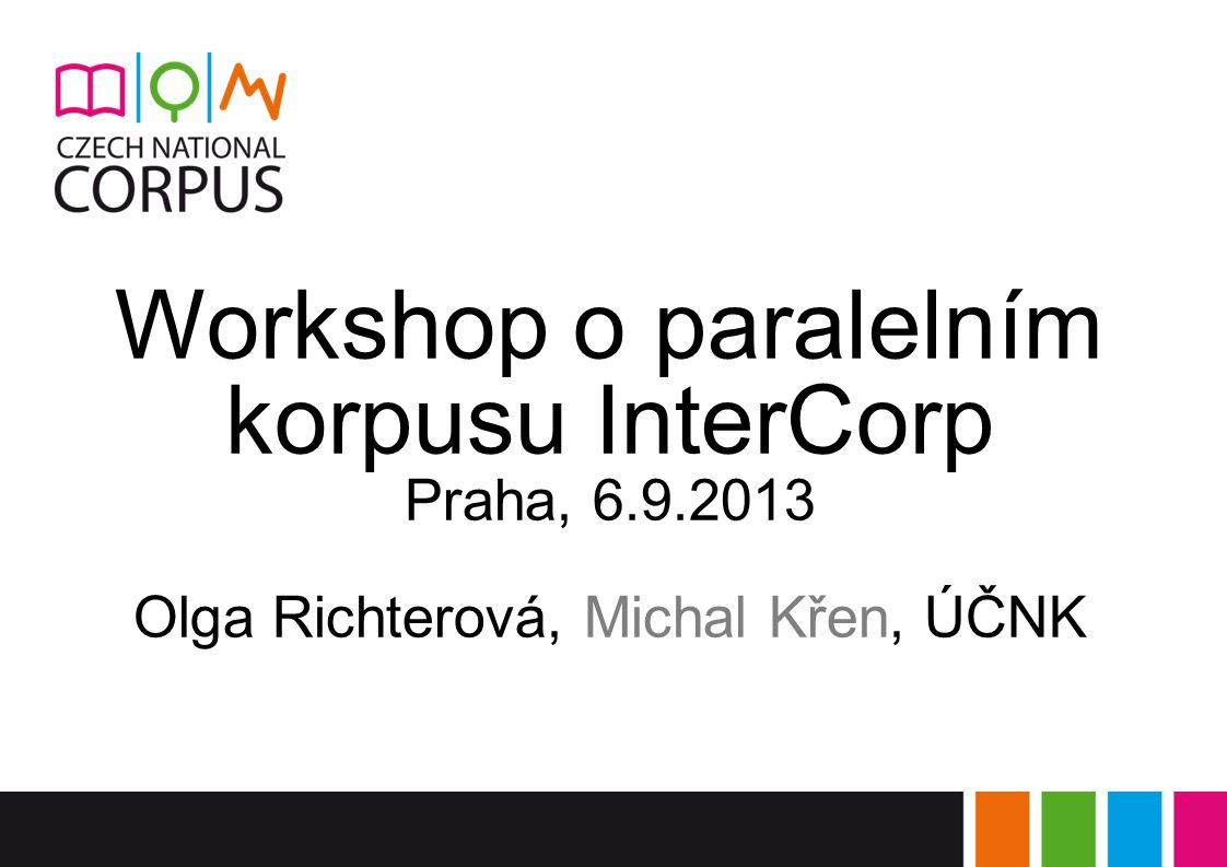 Workshop o paralelním korpusu InterCorp