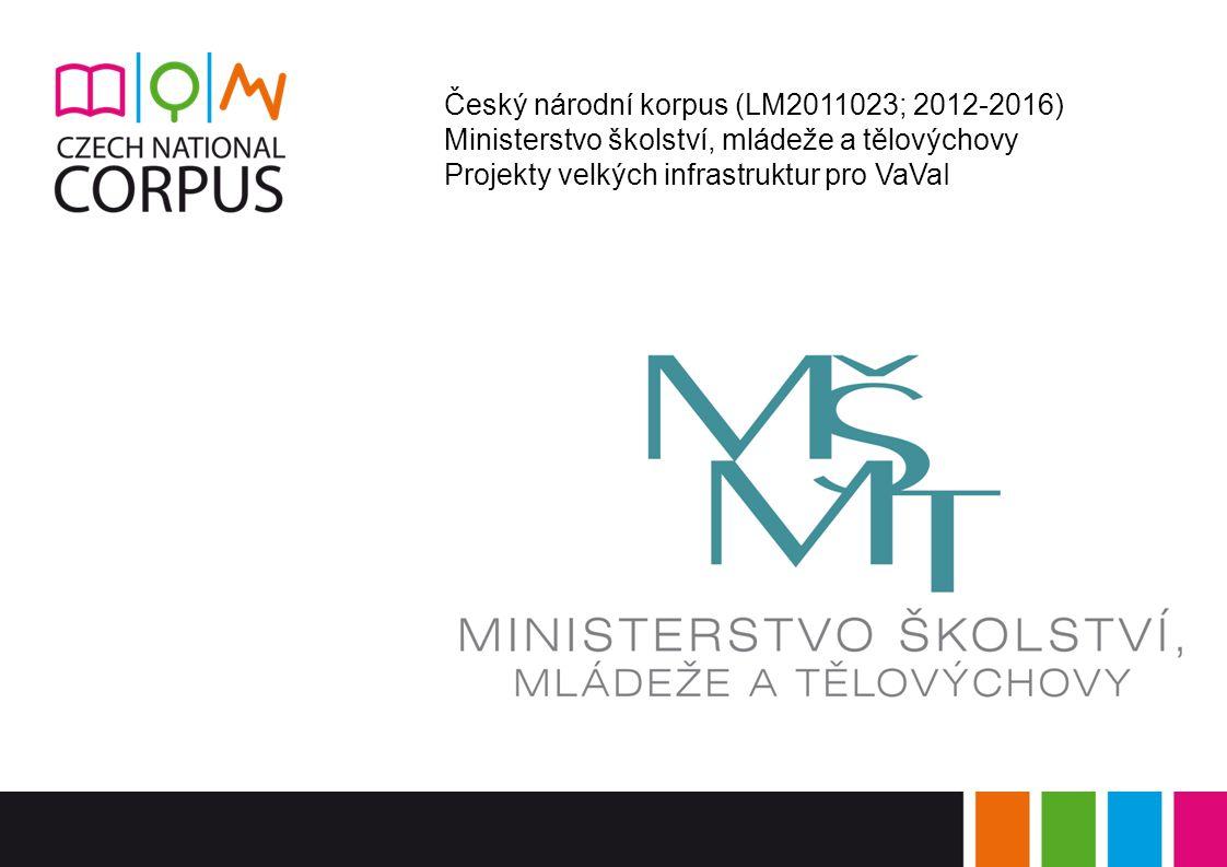 Český národní korpus (LM2011023; 2012-2016)