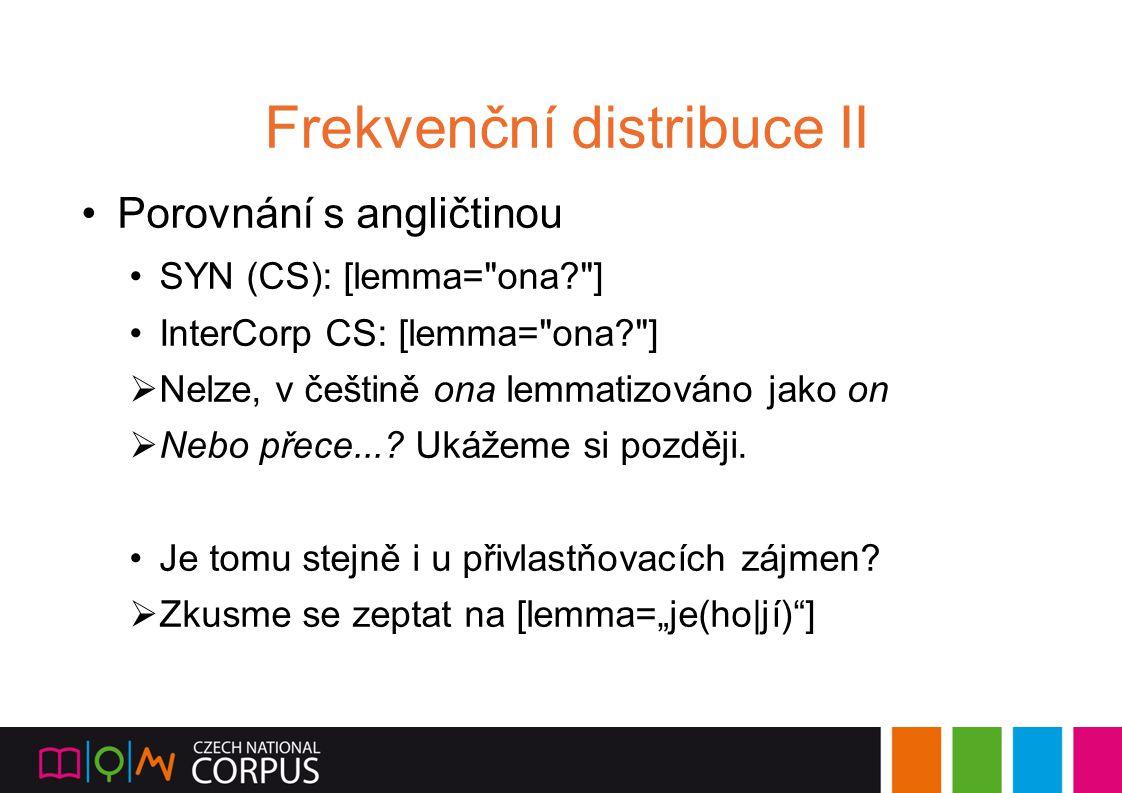Frekvenční distribuce II