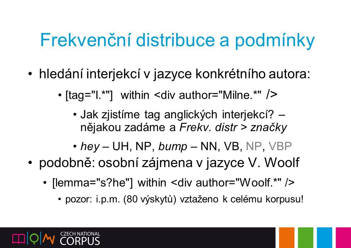 Frekvenční distribuce a podmínky