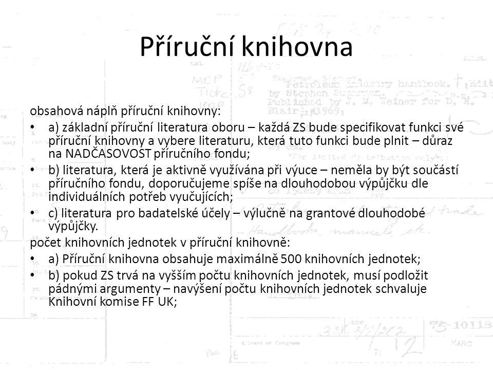 Příruční knihovna obsahová náplň příruční knihovny: