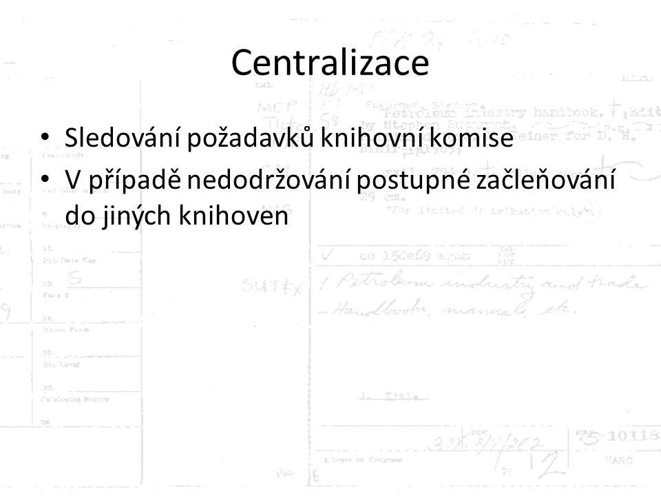 Centralizace Sledování požadavků knihovní komise