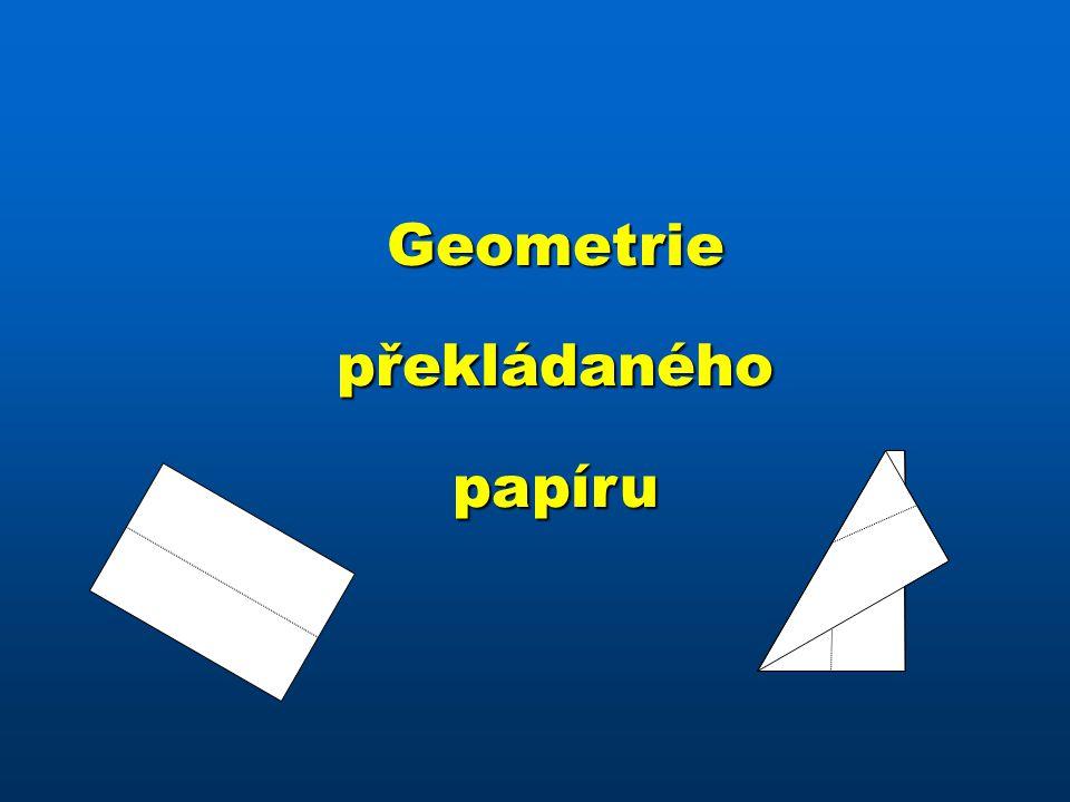 Geometrie překládaného papíru