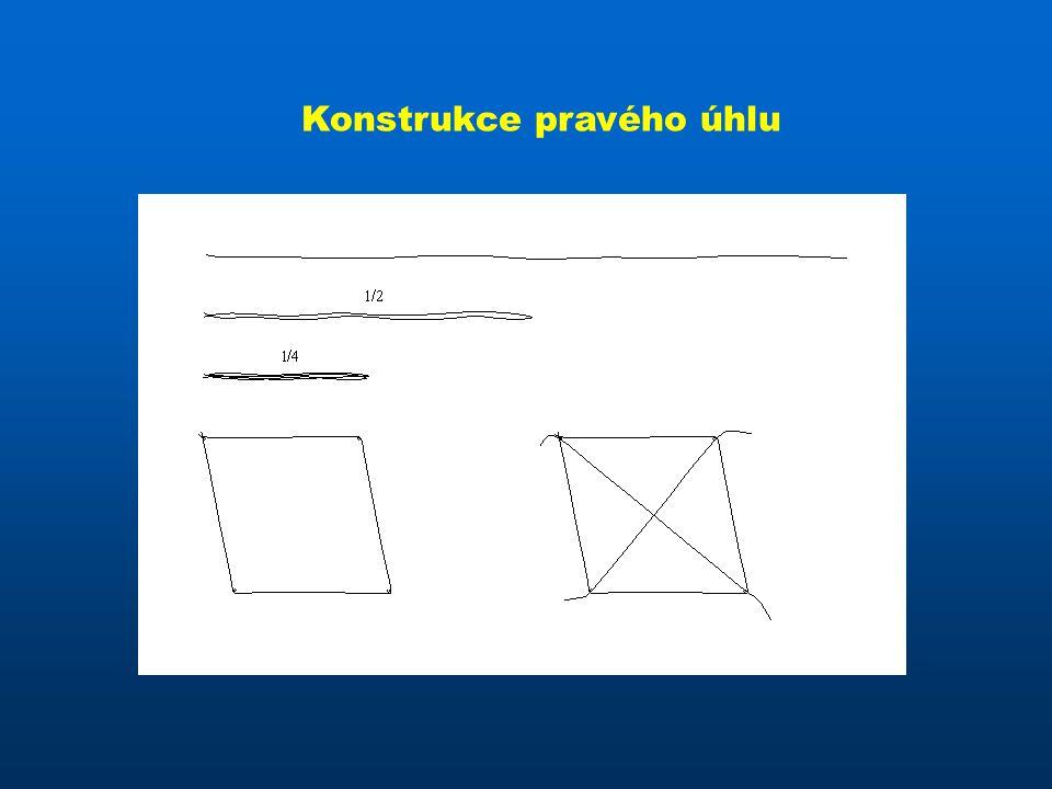 Konstrukce pravého úhlu