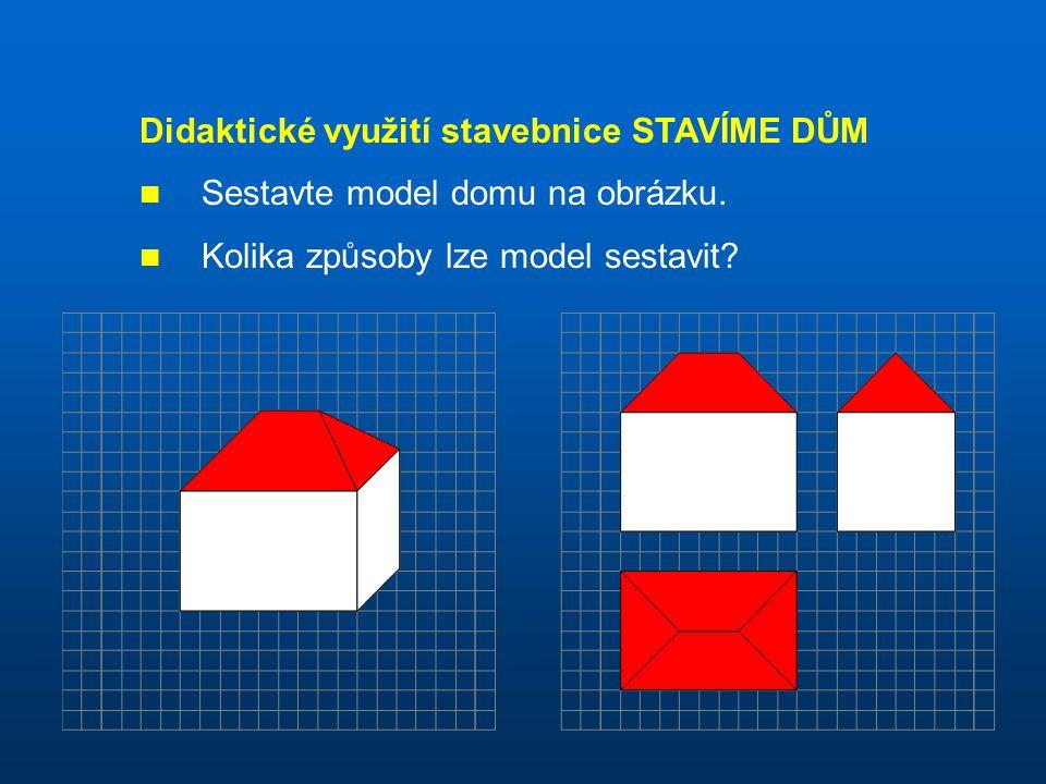 Didaktické využití stavebnice STAVÍME DŮM