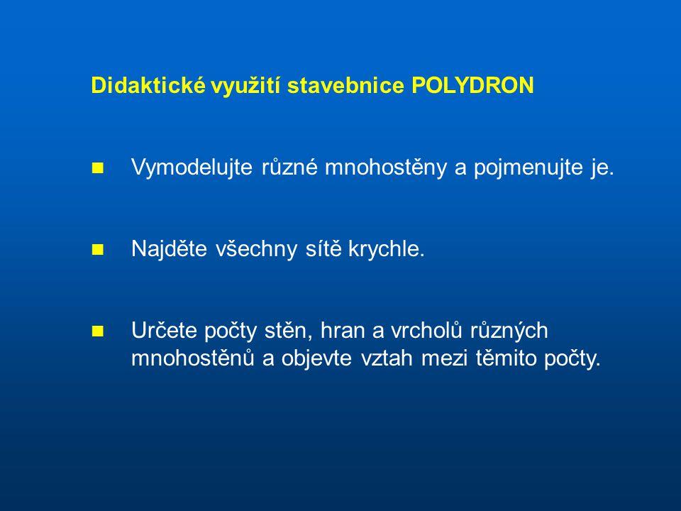 Didaktické využití stavebnice POLYDRON