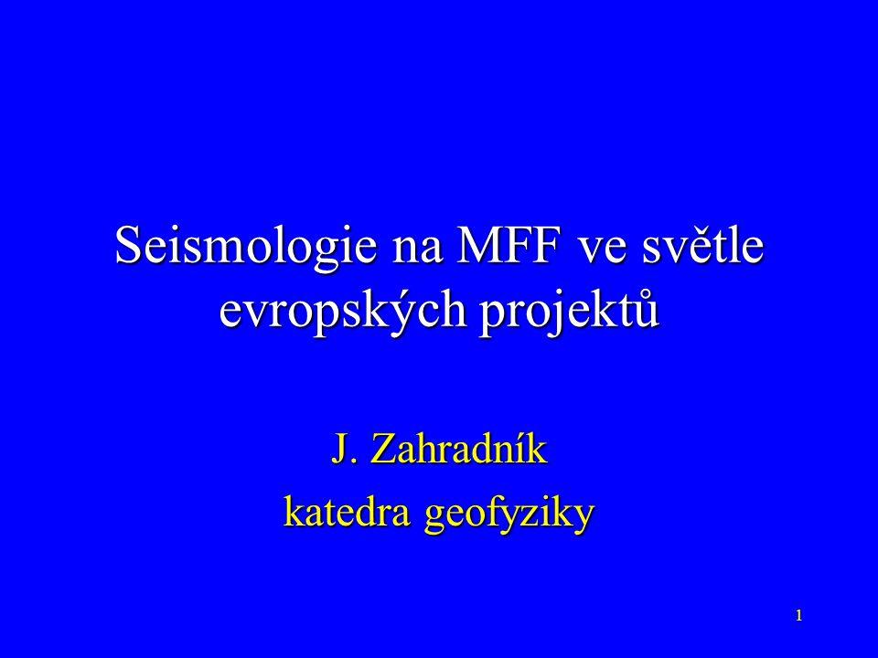 Seismologie na MFF ve světle evropských projektů