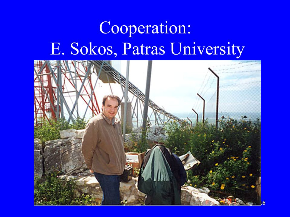 Cooperation: E. Sokos, Patras University
