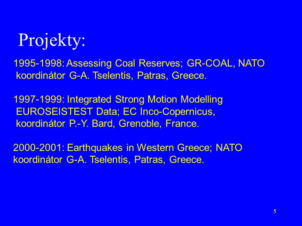 Projekty: 1995-1998: Assessing Coal Reserves; GR-COAL, NATO