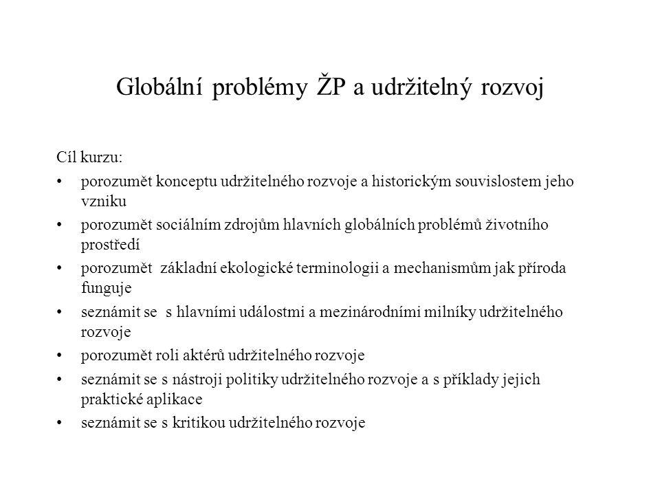 Globální problémy ŽP a udržitelný rozvoj
