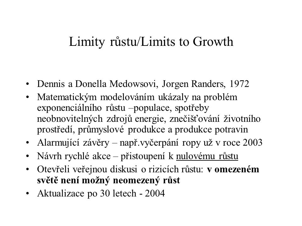 Limity růstu/Limits to Growth