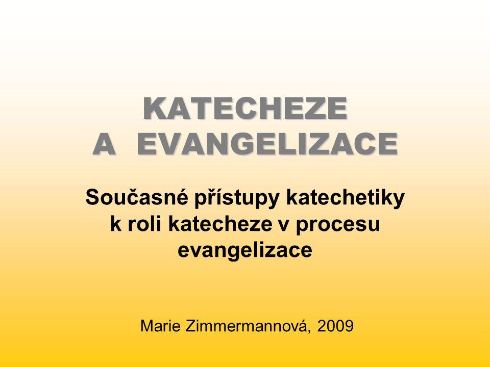 KATECHEZE A EVANGELIZACE