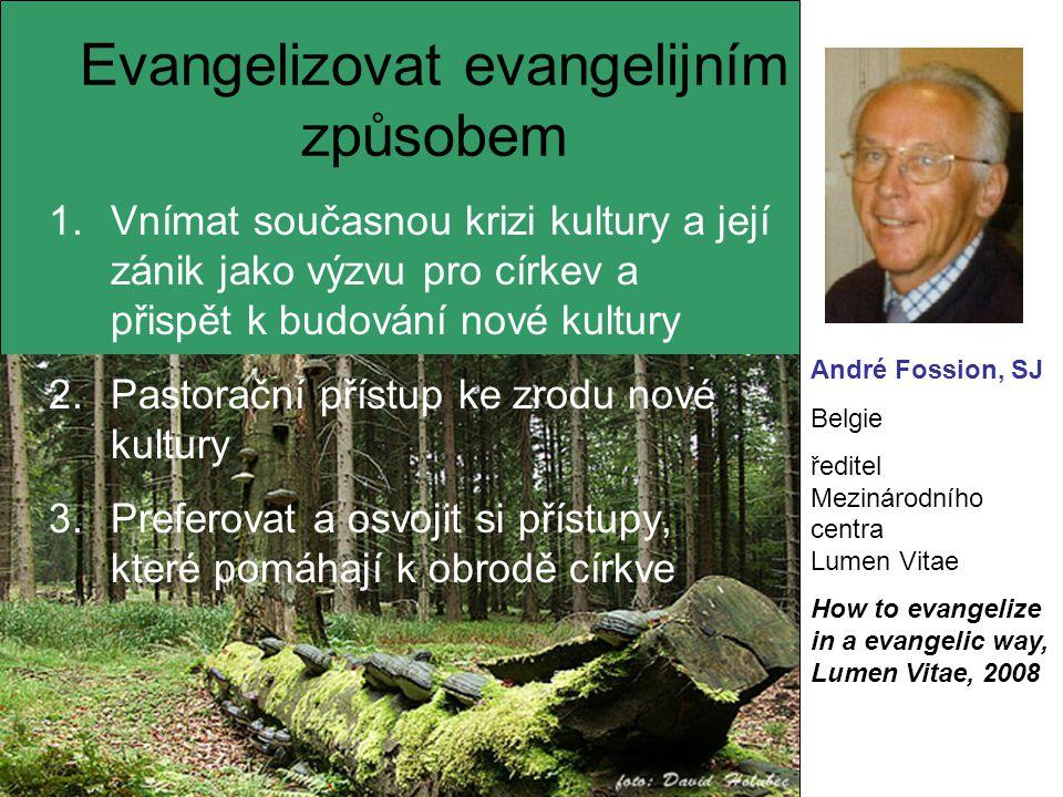 Evangelizovat evangelijním způsobem